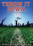 Throw It Down DVD